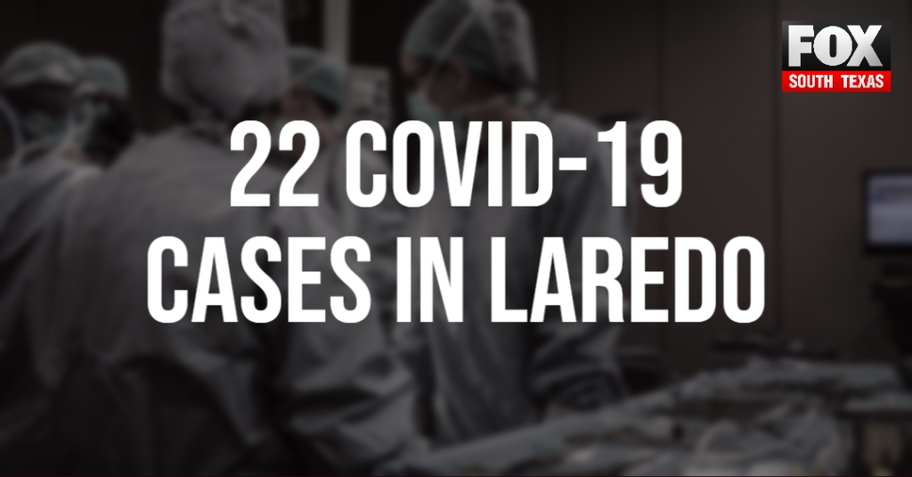 Laredo Announces 22 Coronavirus Cases