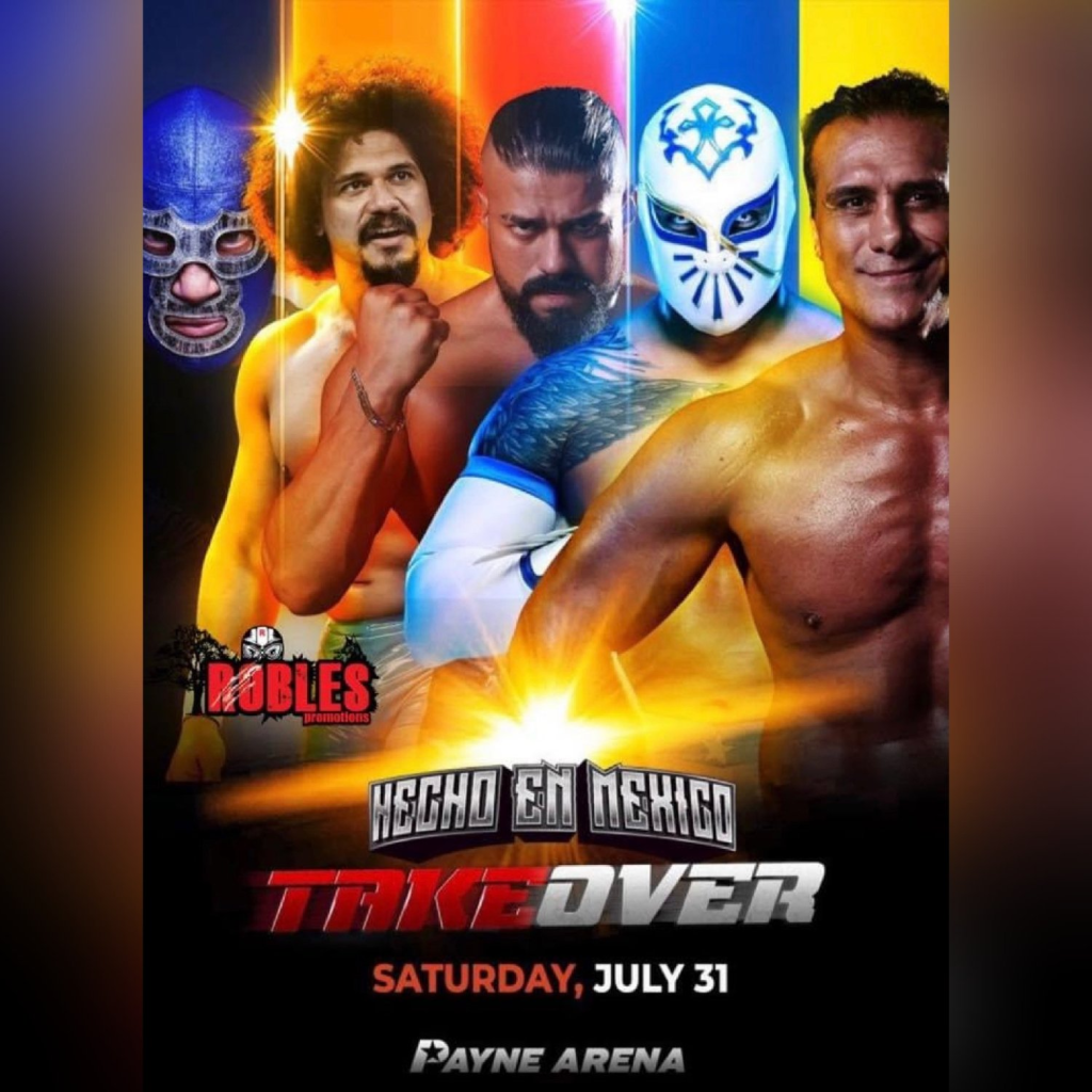 Register for a chance to win tickets to Hecho En Mexico Takeover (Wrestling Match)